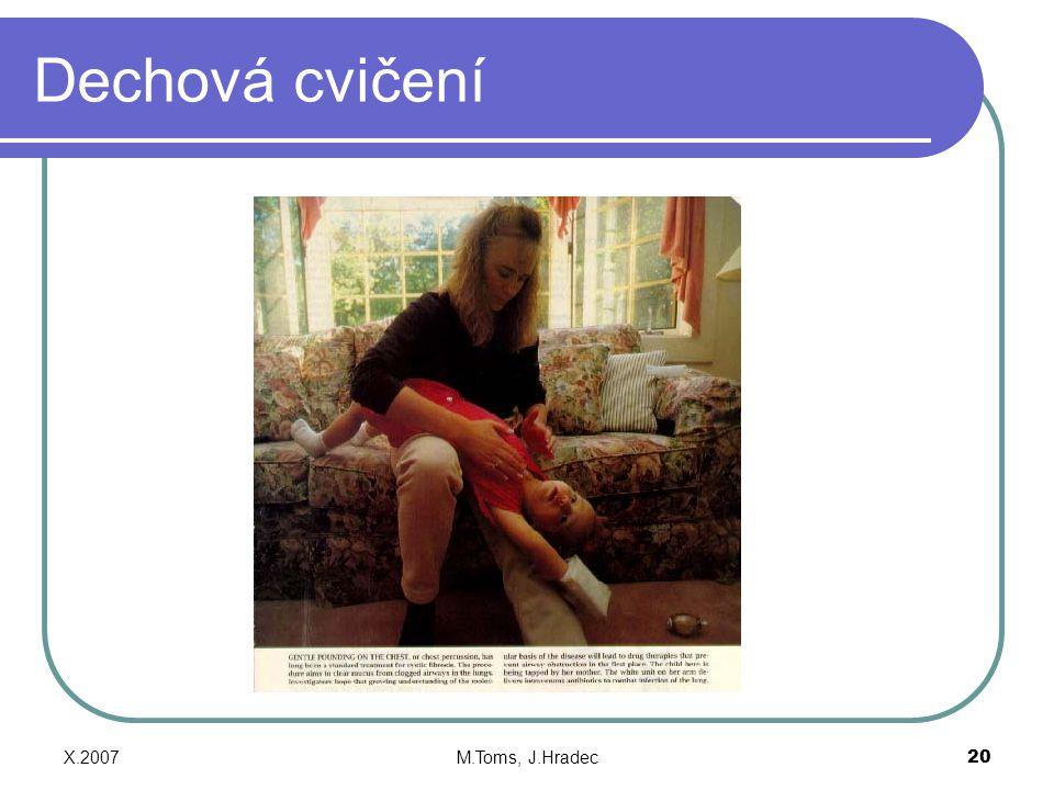 Dechová cvičení X.2007 M.Toms, J.Hradec