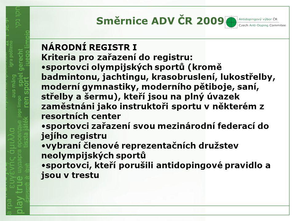 Směrnice ADV ČR 2009 NÁRODNÍ REGISTR I