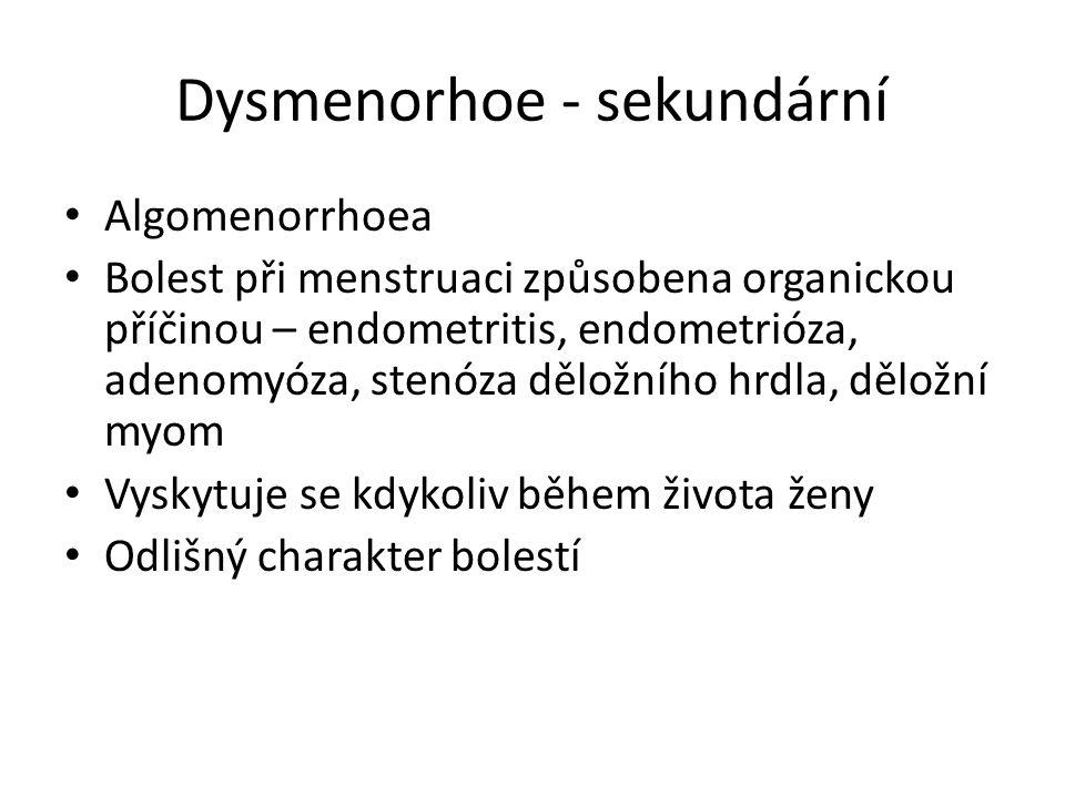 Dysmenorhoe - sekundární