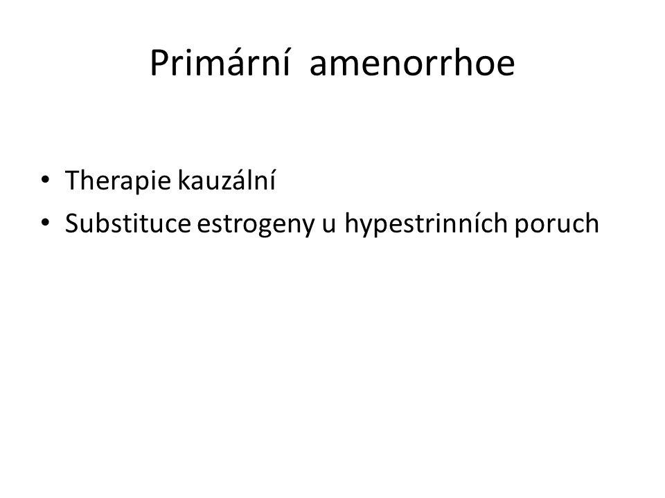 Primární amenorrhoe Therapie kauzální