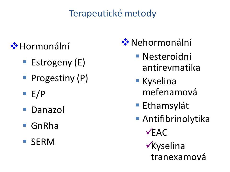 Terapeutické metody Nehormonální. Nesteroidní antirevmatika. Kyselina mefenamová. Ethamsylát. Antifibrinolytika.