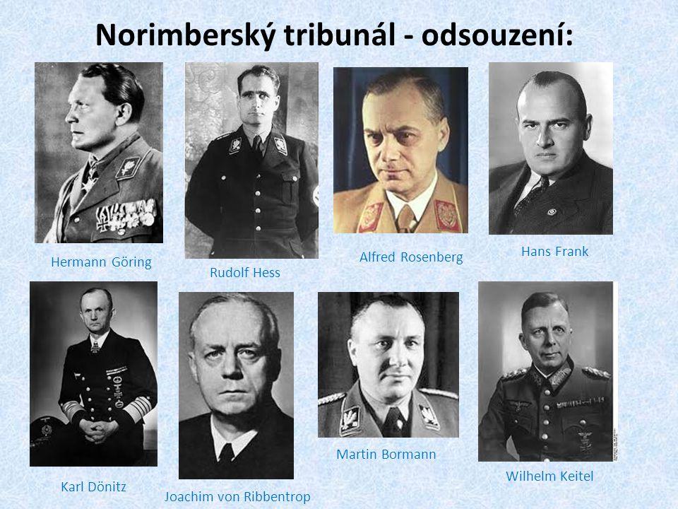 Norimberský tribunál - odsouzení: