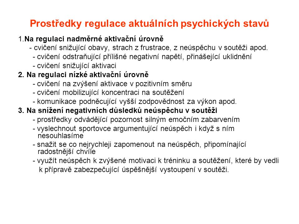 Prostředky regulace aktuálních psychických stavů