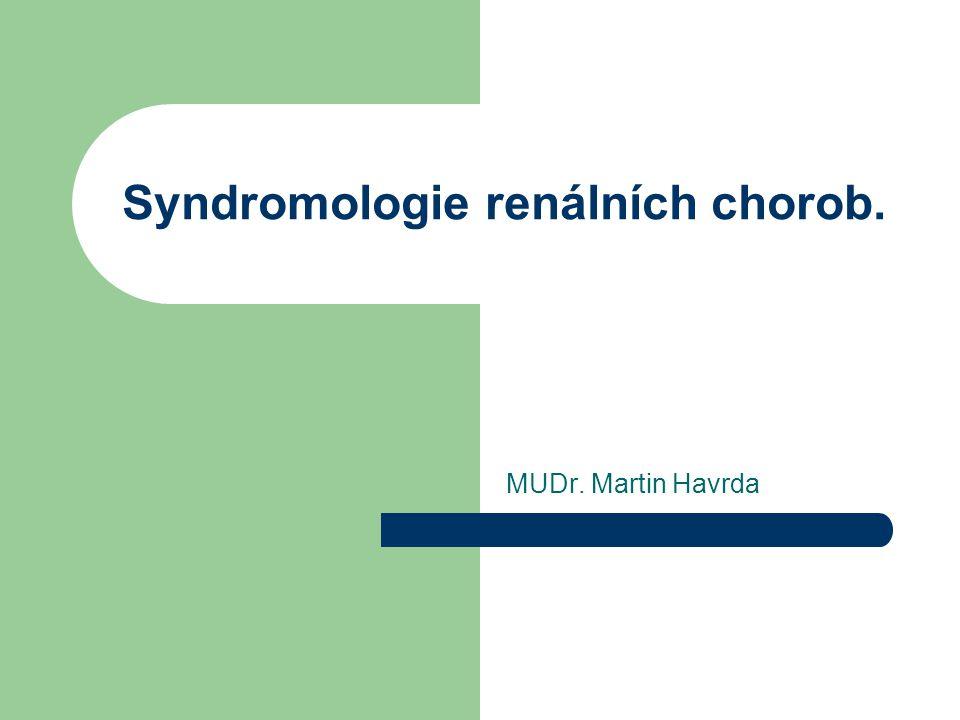 Syndromologie renálních chorob.