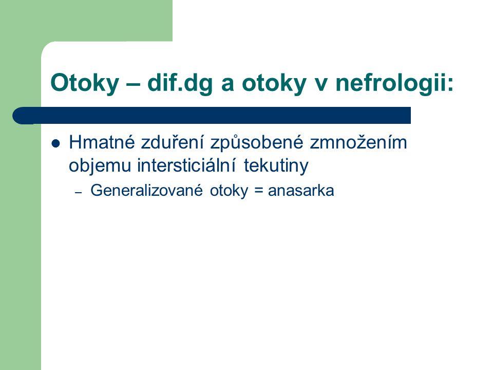 Otoky – dif.dg a otoky v nefrologii: