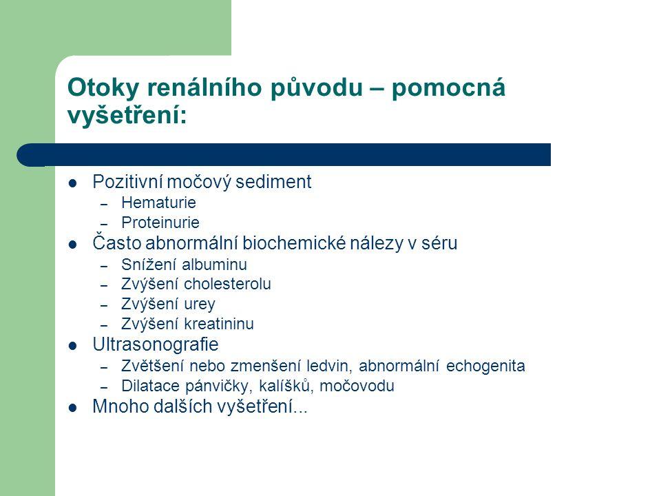 Otoky renálního původu – pomocná vyšetření: