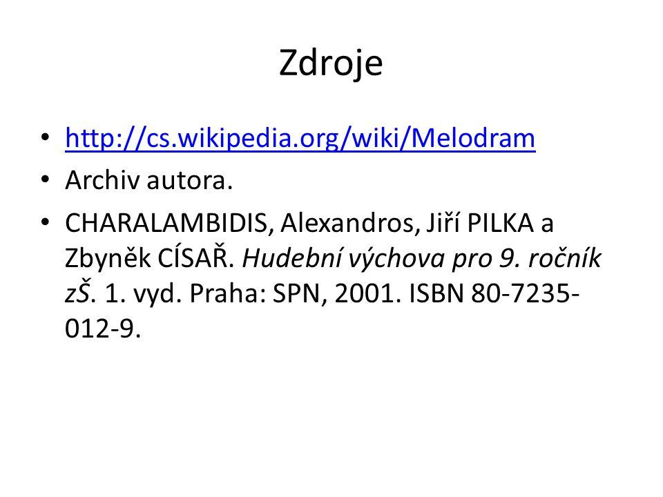 Zdroje http://cs.wikipedia.org/wiki/Melodram Archiv autora.