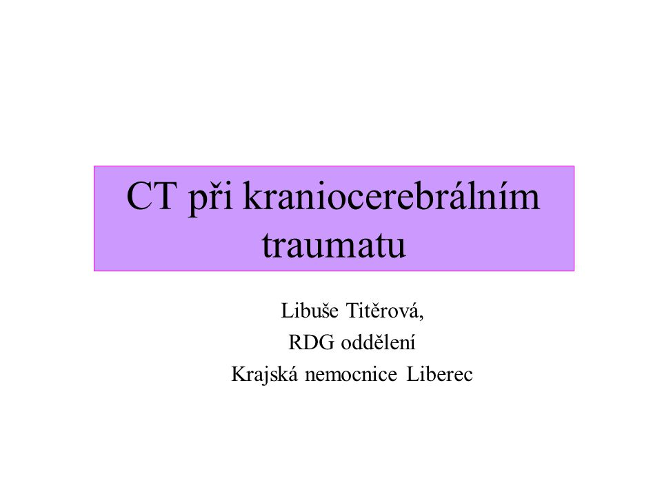 CT při kraniocerebrálním traumatu
