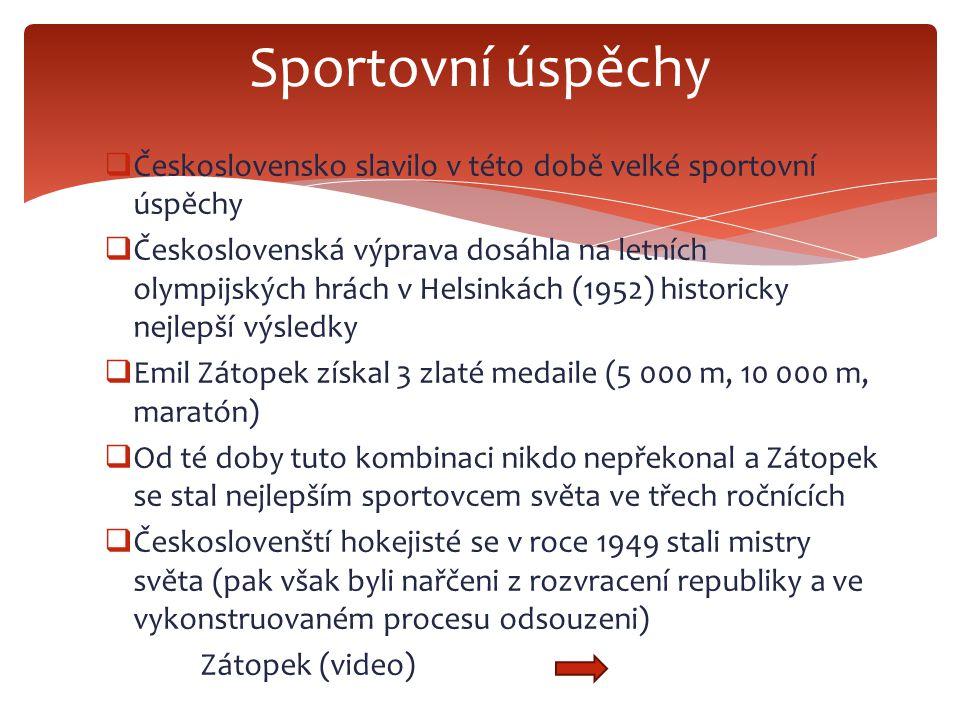 Sportovní úspěchy Československo slavilo v této době velké sportovní úspěchy.