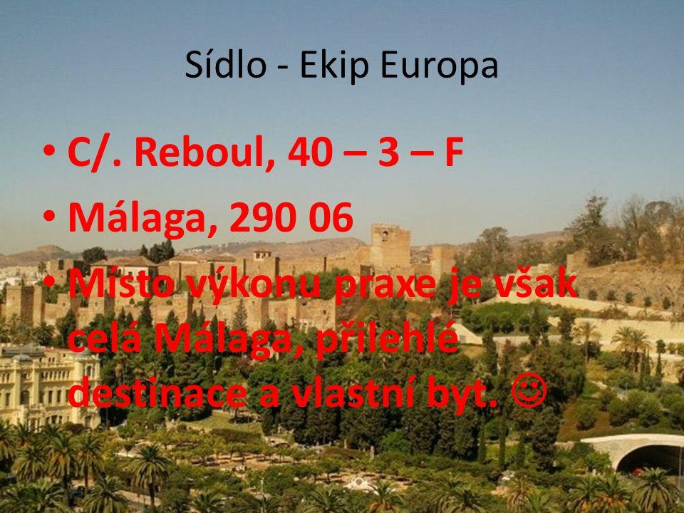 Sídlo - Ekip Europa C/. Reboul, 40 – 3 – F. Málaga, 290 06.