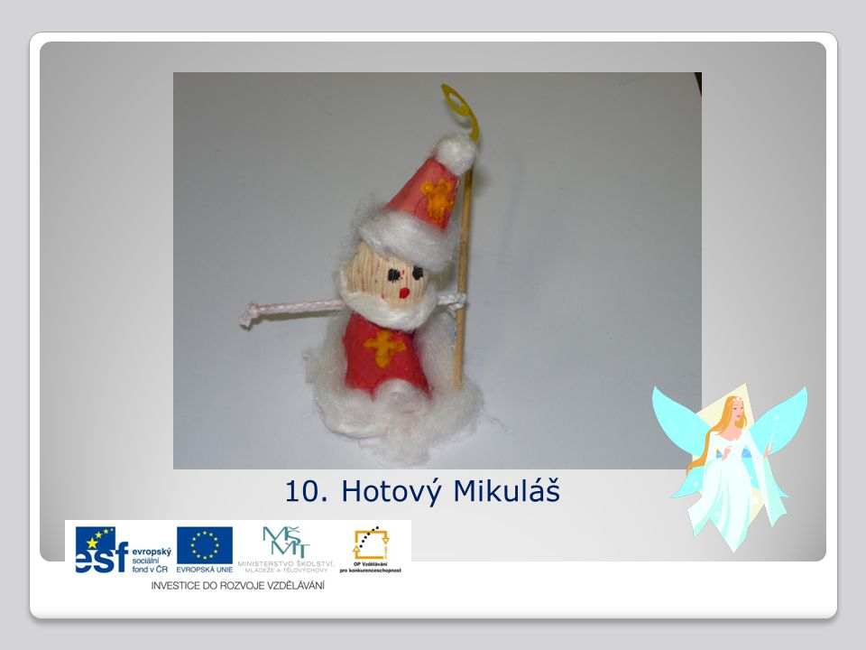10. Hotový Mikuláš