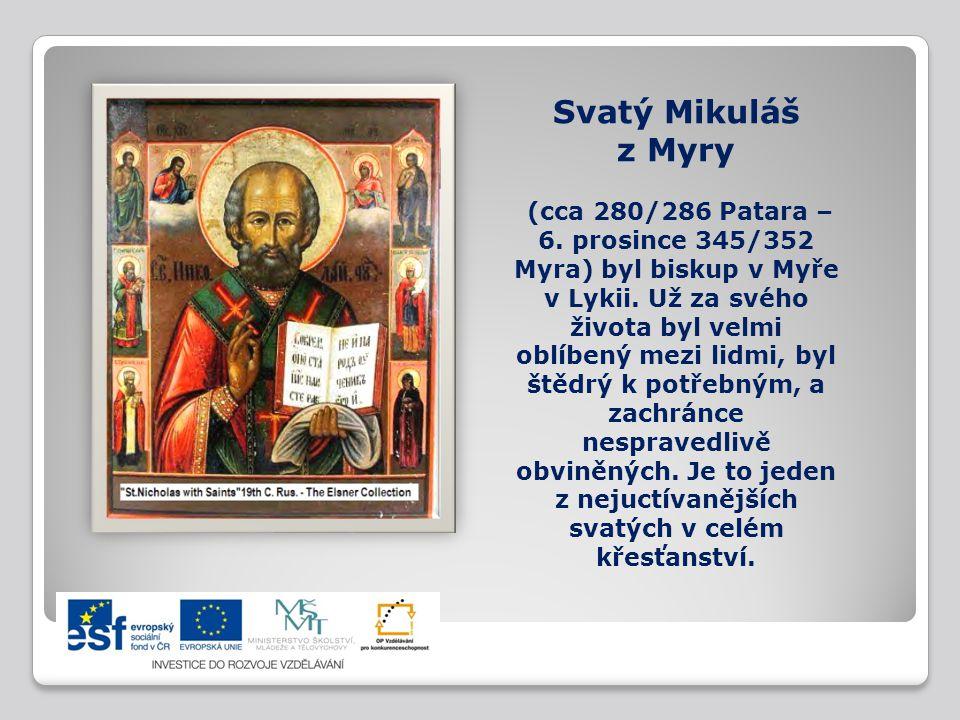 Svatý Mikuláš z Myry (cca 280/286 Patara – 6
