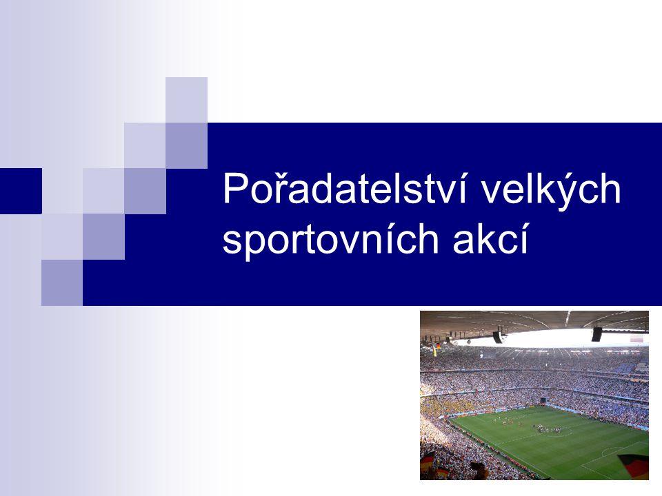 Pořadatelství velkých sportovních akcí