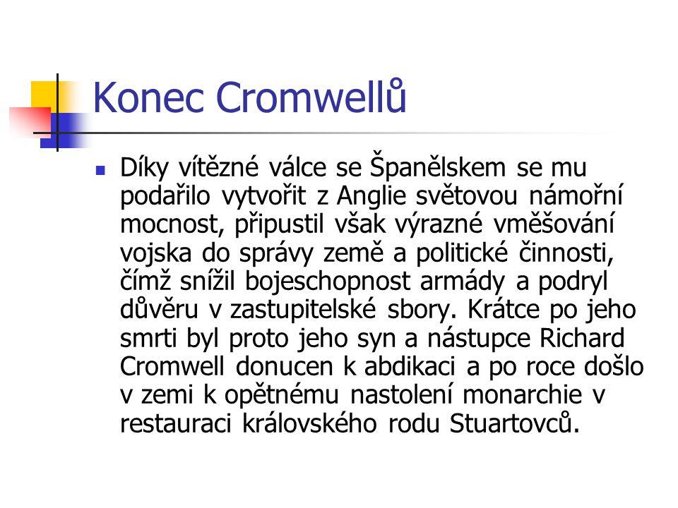Konec Cromwellů