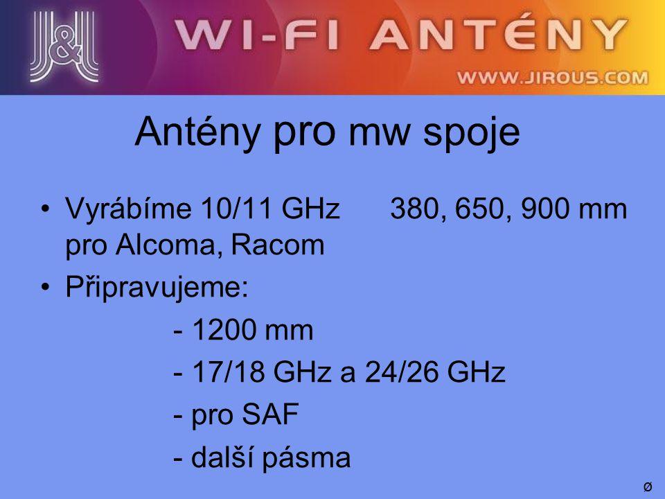 Antény pro mw spoje Vyrábíme 10/11 GHz 380, 650, 900 mm pro Alcoma, Racom. Připravujeme: - 1200 mm.
