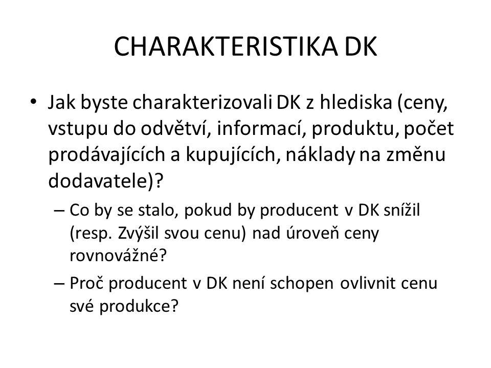 CHARAKTERISTIKA DK