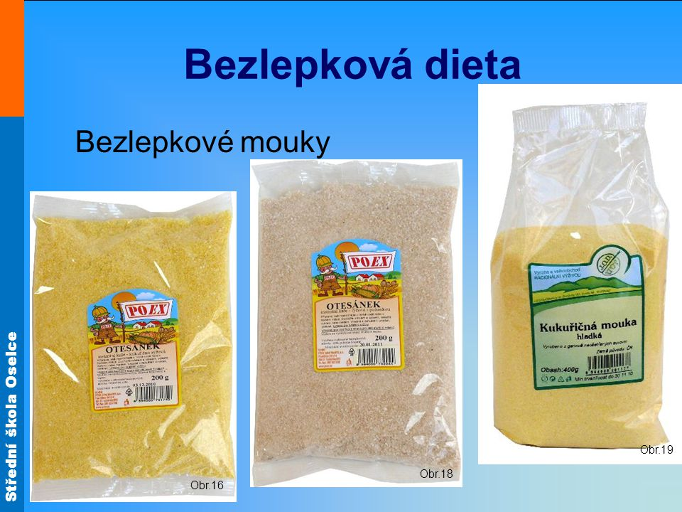 Bezlepková dieta Obr.19 Bezlepkové mouky Obr.18 Obr.16