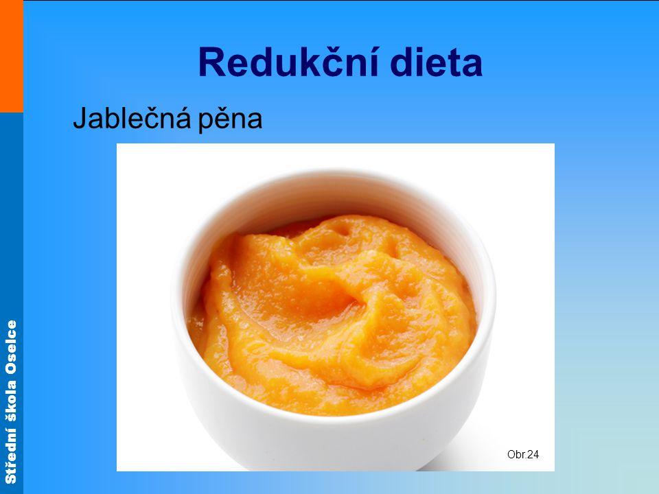 Redukční dieta Jablečná pěna Obr.24