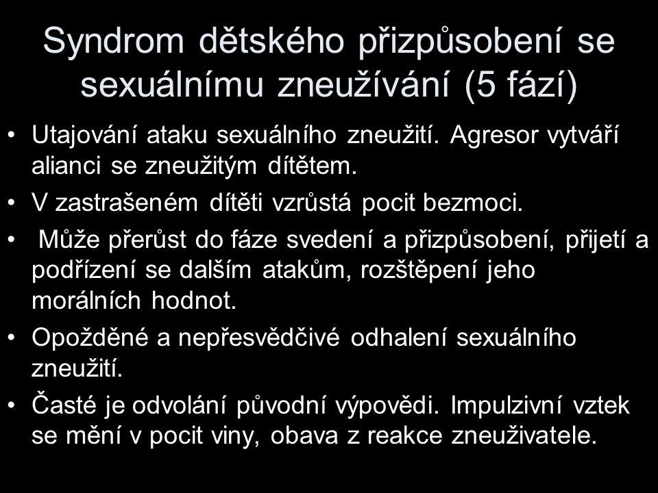 Syndrom dětského přizpůsobení se sexuálnímu zneužívání (5 fází)