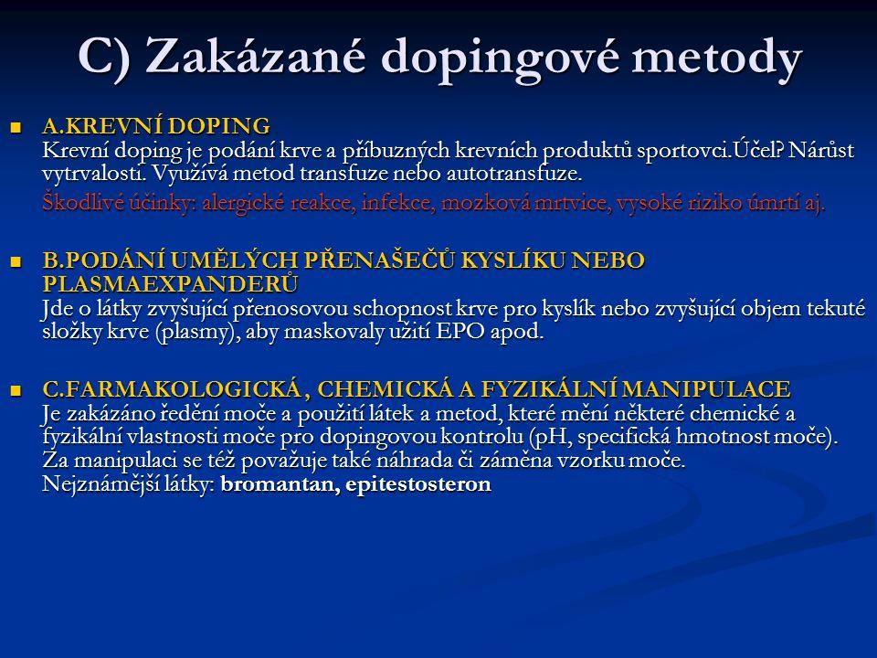C) Zakázané dopingové metody