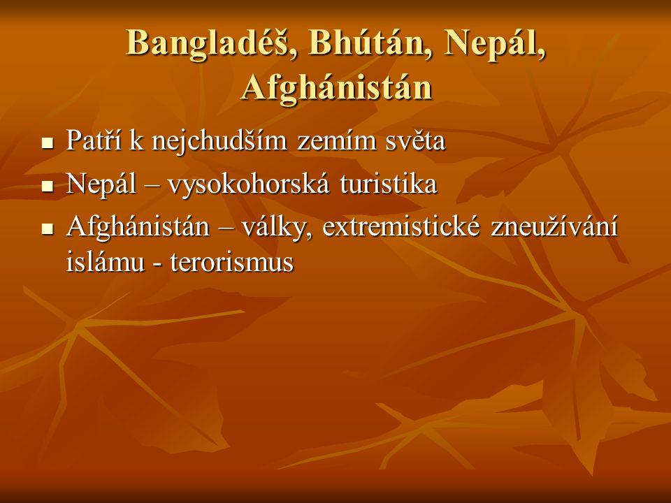 Bangladéš, Bhútán, Nepál, Afghánistán