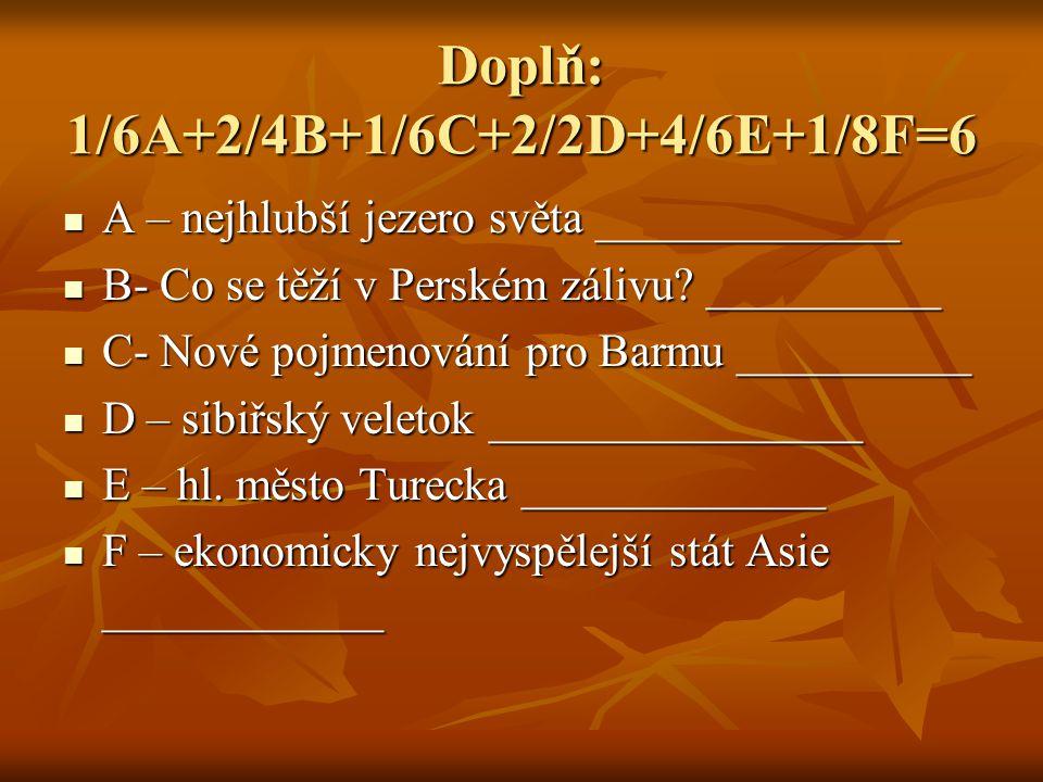 Doplň: 1/6A+2/4B+1/6C+2/2D+4/6E+1/8F=6