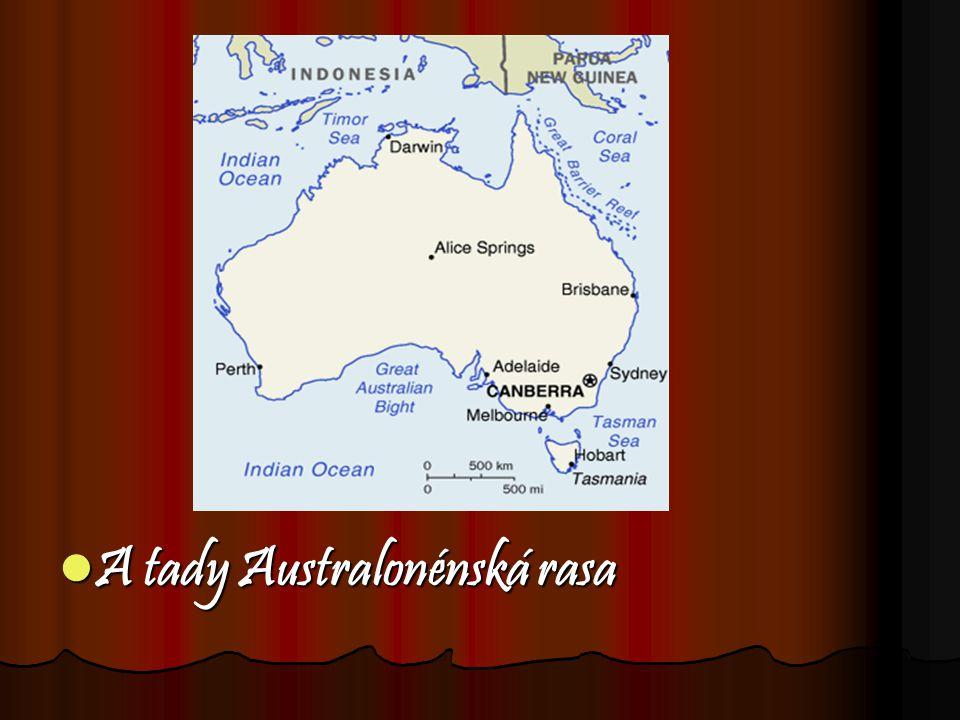 A tady Australonénská rasa