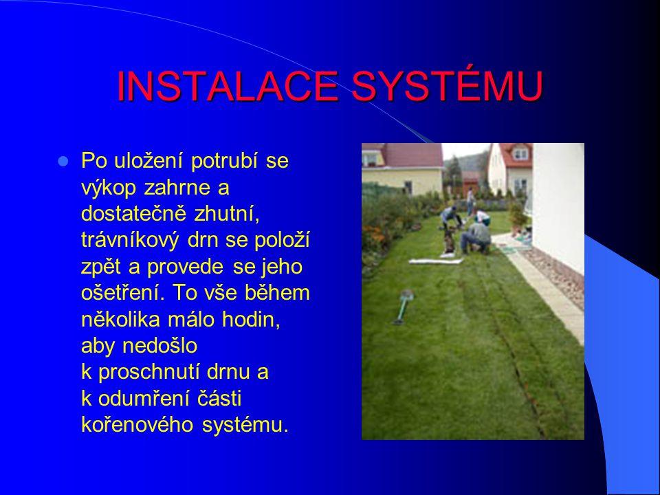 INSTALACE SYSTÉMU