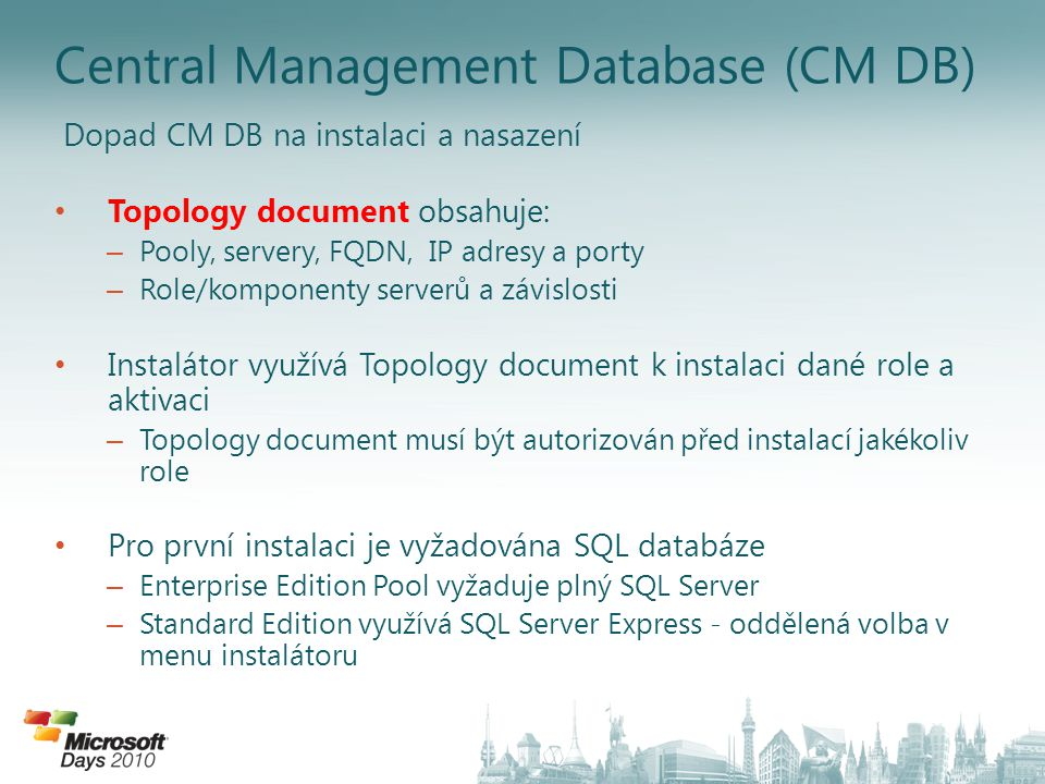 Central Management Database (CM DB)