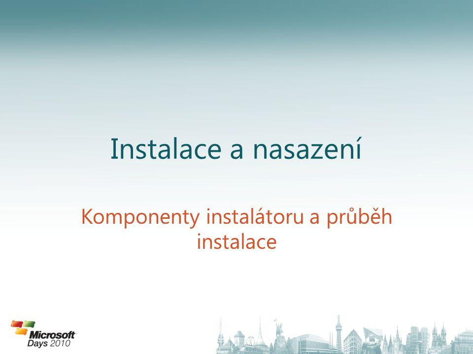 Komponenty instalátoru a průběh instalace