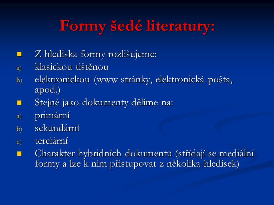 Formy šedé literatury: