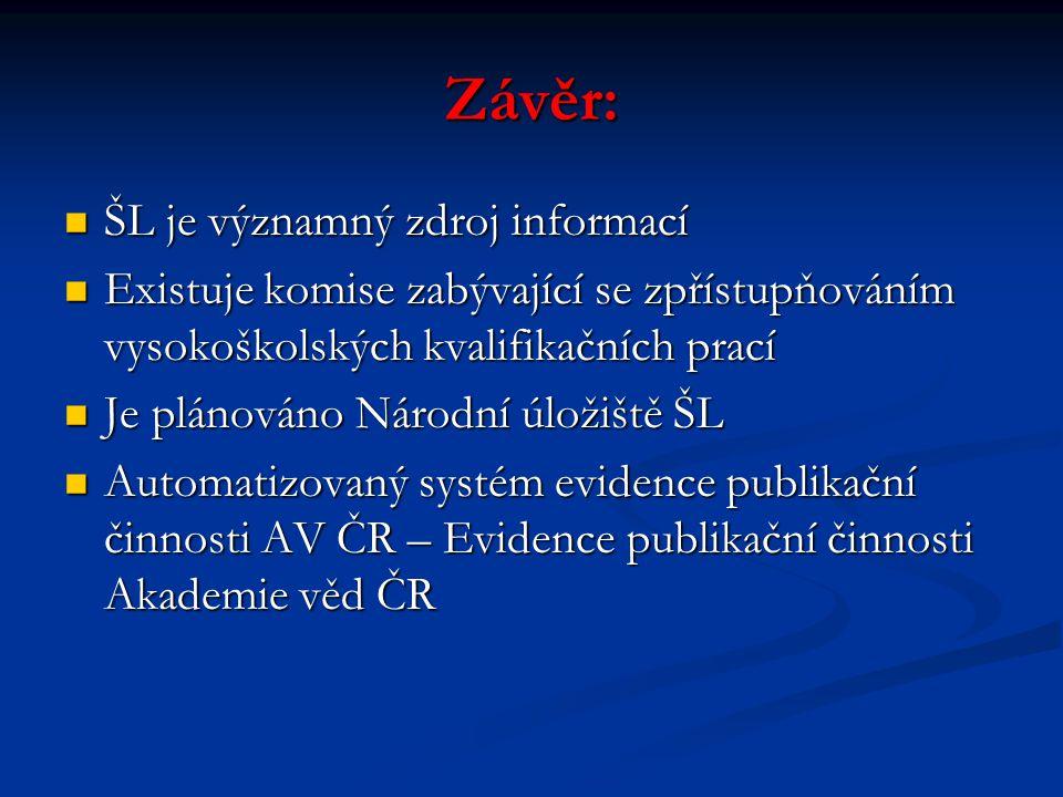 Závěr: ŠL je významný zdroj informací