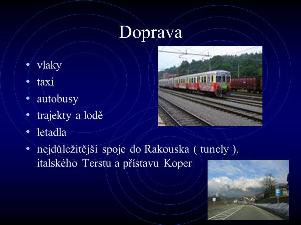 Doprava vlaky taxi autobusy trajekty a lodě letadla