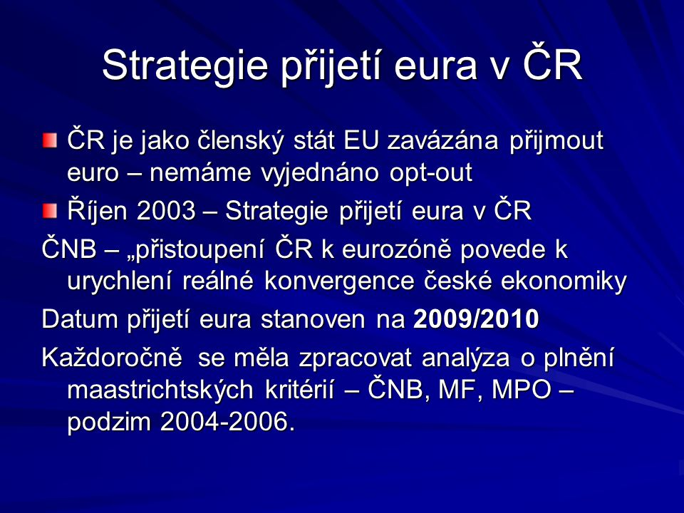 Strategie přijetí eura v ČR