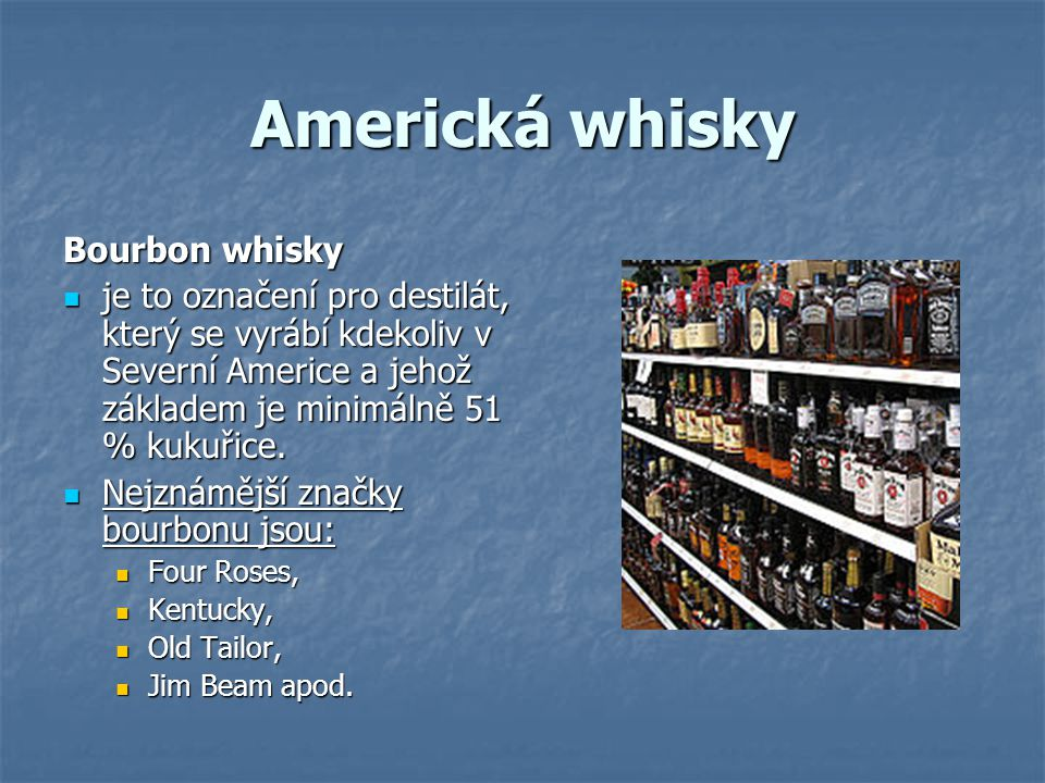 Americká whisky Bourbon whisky