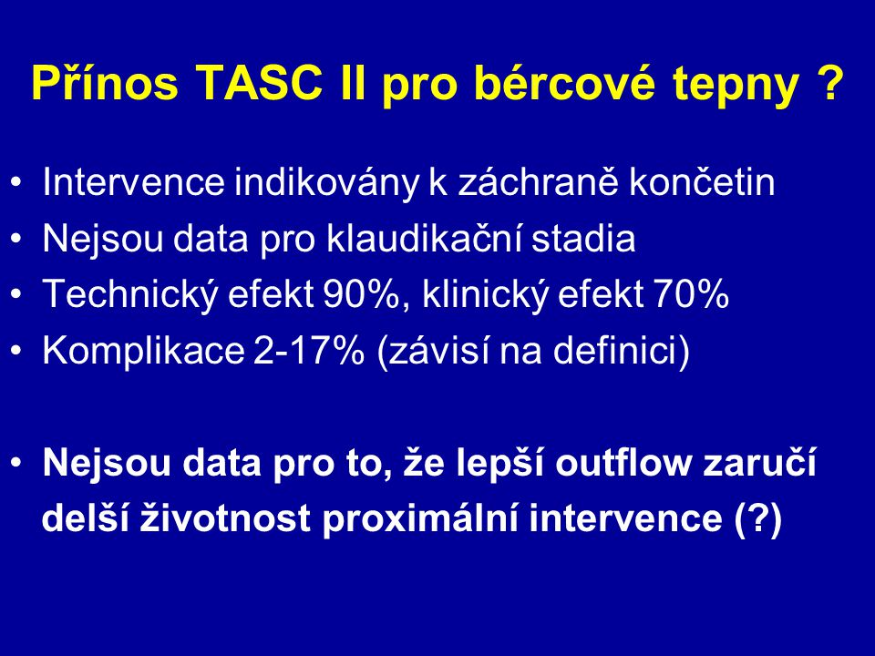 Přínos TASC II pro bércové tepny