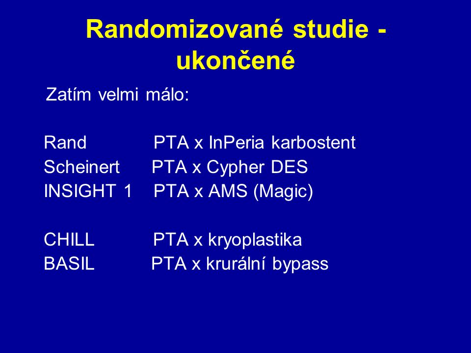 Randomizované studie - ukončené