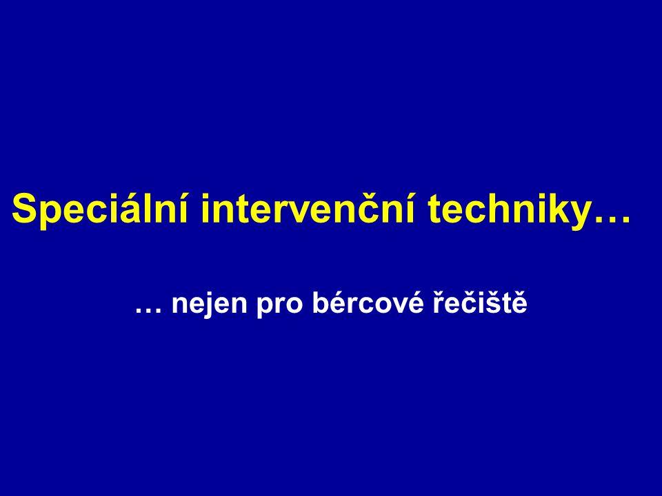 Speciální intervenční techniky…
