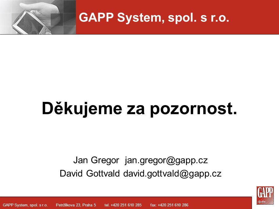 Jan Gregor jan.gregor@gapp.cz David Gottvald david.gottvald@gapp.cz
