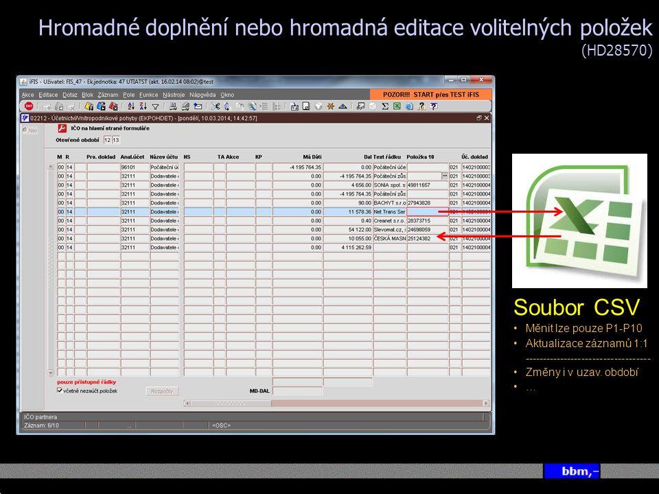 Hromadné doplnění nebo hromadná editace volitelných položek (HD28570)