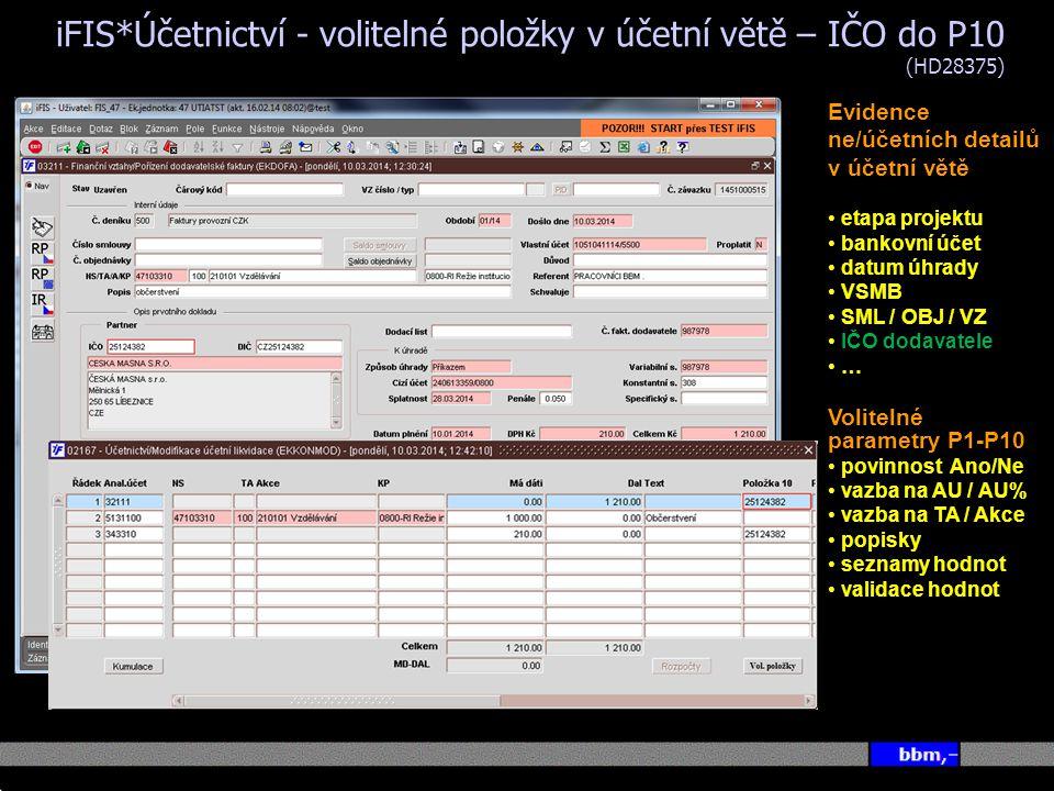 iFIS*Účetnictví - volitelné položky v účetní větě – IČO do P10 (HD28375)