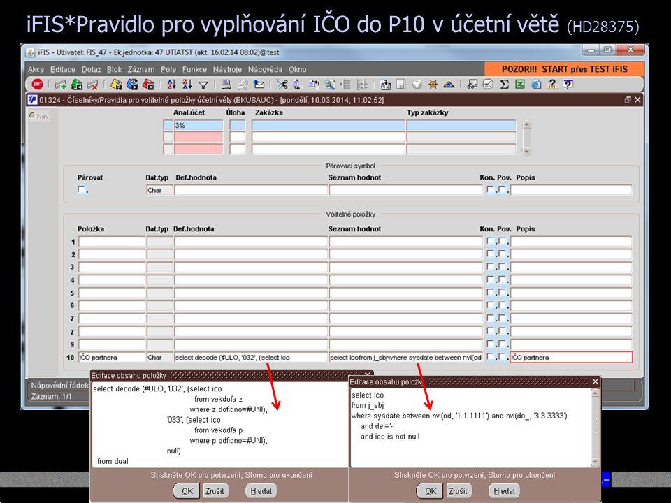 iFIS*Pravidlo pro vyplňování IČO do P10 v účetní větě (HD28375)