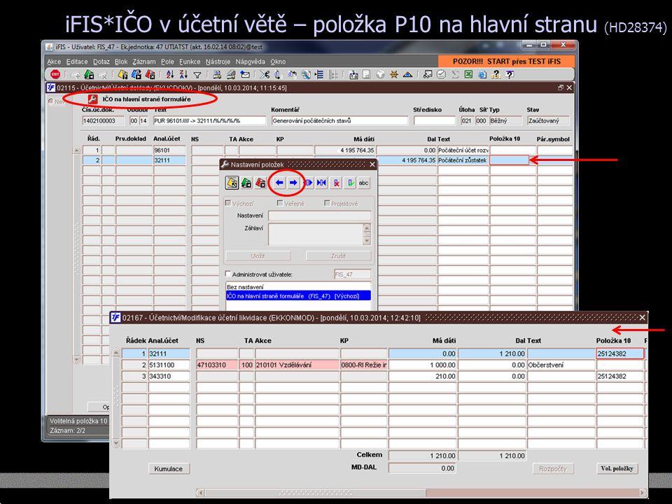 iFIS*IČO v účetní větě – položka P10 na hlavní stranu (HD28374)