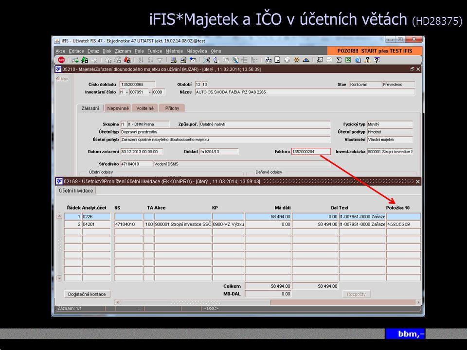 iFIS*Majetek a IČO v účetních větách (HD28375)
