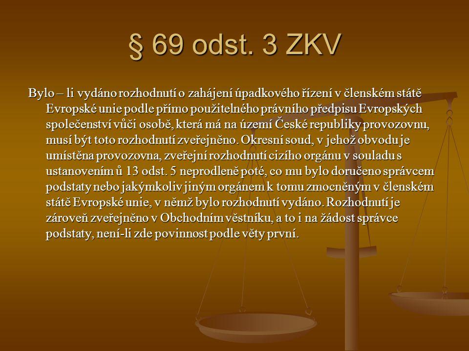 § 69 odst. 3 ZKV