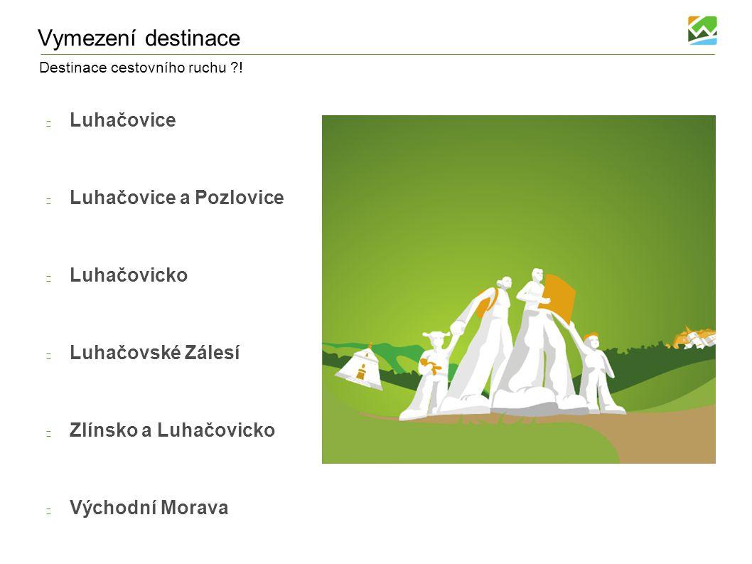 Vymezení destinace Luhačovice Luhačovice a Pozlovice Luhačovicko