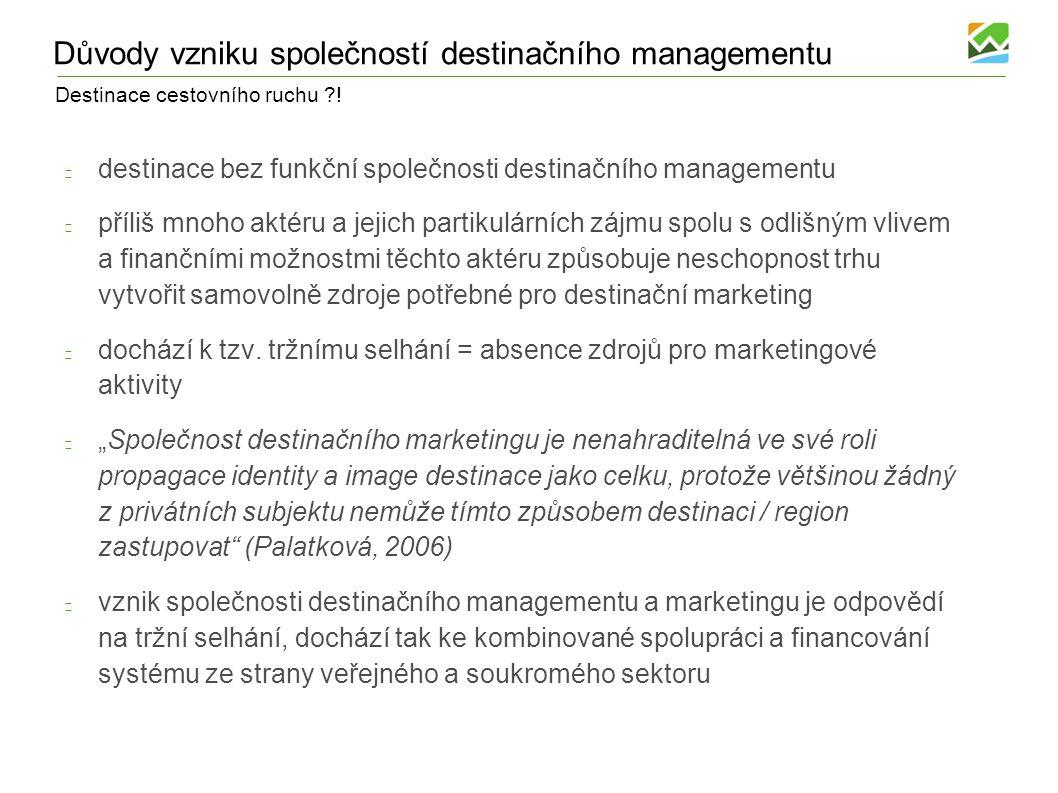 Důvody vzniku společností destinačního managementu