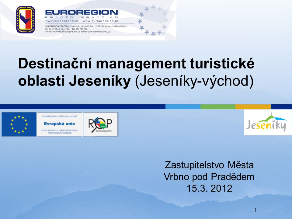 Destinační management turistické oblasti Jeseníky (Jeseníky-východ)