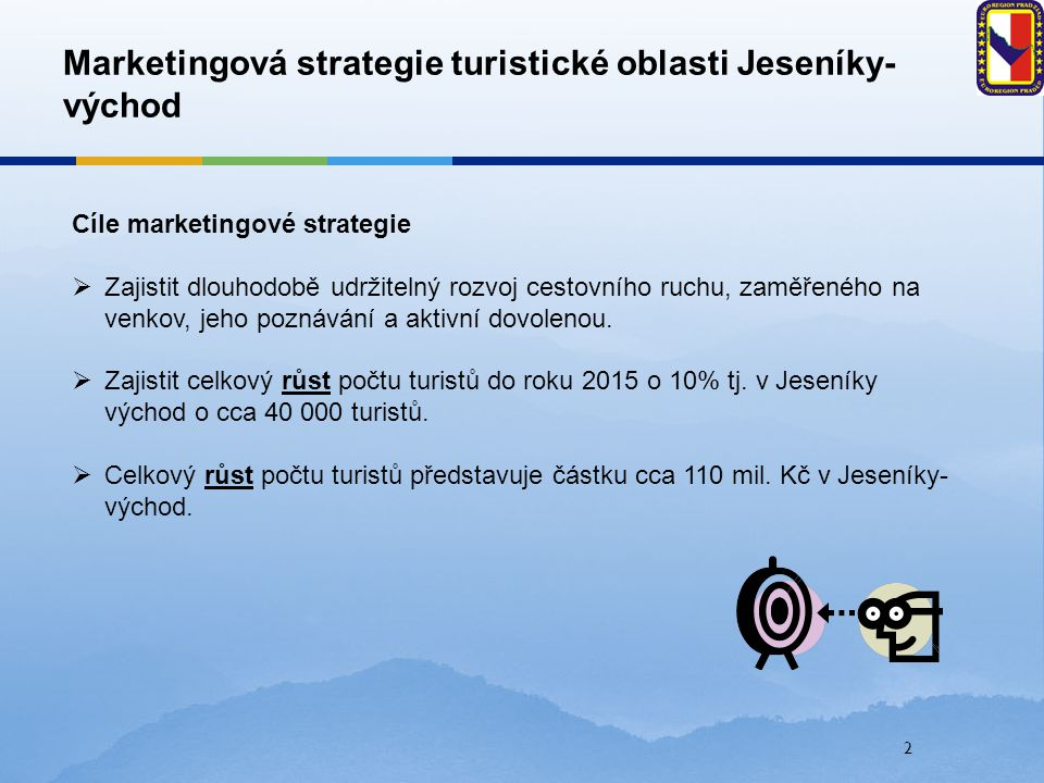 Marketingová strategie turistické oblasti Jeseníky-východ