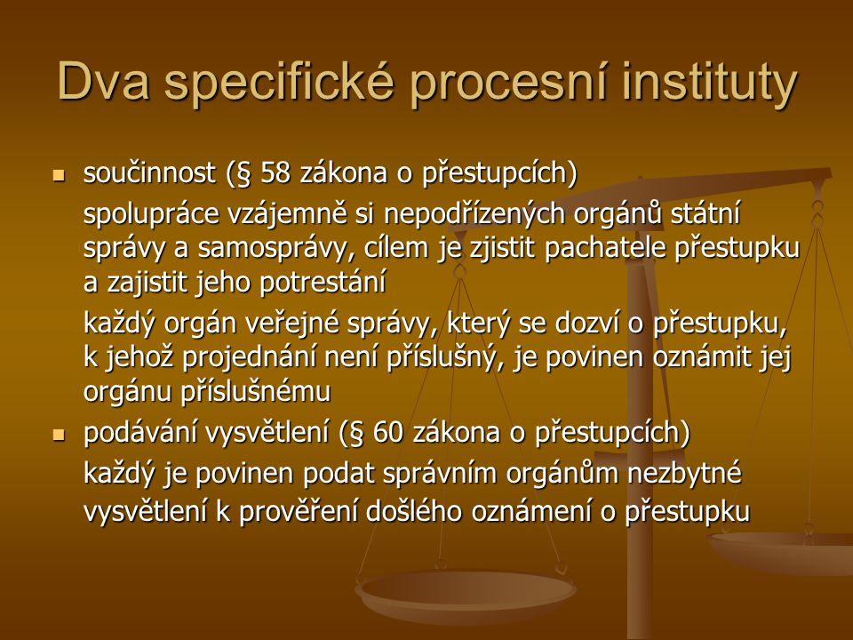 Dva specifické procesní instituty